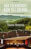 Cover for När folkmordet kom till Sverige : Om en advokats dilemma