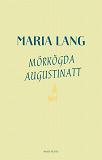 Cover for Mörkögda augustinatt