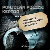 Cover for Kirjaryöstö Kuninkaallisesta kirjastosta