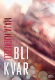 Cover for Bli kvar