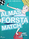 Cover for Alma 1 - Almas första match