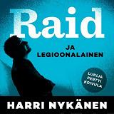 Cover for Raid ja legioonalainen