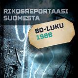 Cover for Rikosreportaasi Suomesta 1988