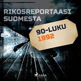 Cover for Rikosreportaasi Suomesta 1992