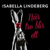 Cover for När tre blir ett