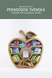 Cover for Pedagogisk svenska : handbok för utländska lärare