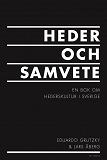 Cover for Heder och samvete : en bok om hederskultur i Sverige