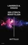 Cover for Den största berättelsen - hittills