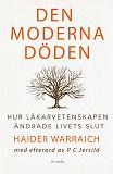 Cover for Den moderna döden : Hur medicinen ändrade livets slut