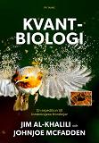 Cover for Kvantbiologi : En expedition till vetenskapens frontlinjer