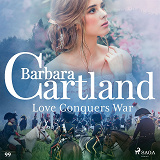 Cover for Love Conquers War (Barbara Cartland's Pink Collection 99)