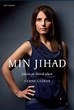 Cover for Min Jihad : Jakten på liberal islam
