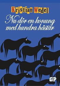 Cover for Nu dör en konung med hundra hästar