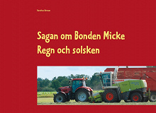 Cover for Sagan om Bonden Micke: Regn och solsken