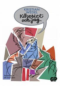 Cover for Kåseriet och jag
