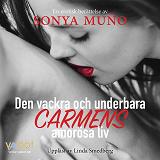 Cover for Den vackra och underbara Carmens amorösa liv