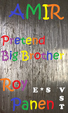 Cover for AMIR Pretend Big Brother (very short text, English / Swedish)