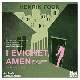 Cover for I evighet, amen: Operation Snövit