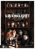 Cover for Krukmakeriet : - tillverka egna skålar, kannor & fat