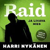 Cover for Raid ja lihava mies