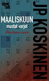 Cover for Maaliskuun mustat varjot