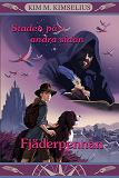 Cover for Staden på andra sidan - Fjäderpennan