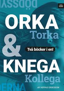 Cover for Knega kollega/Orka torka : lättja