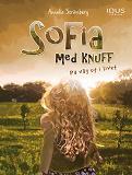 Cover for Sofia med knuff : På väg ut i livet