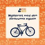 Cover for Mysteriet med den försvunna cykeln: En deckargåta för barn