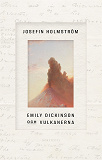 Cover for Emily Dickinson och vulkanerna