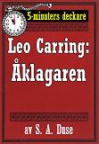 Cover for 5-minuters deckare. Leo Carring: Åklagaren. En brottmålshistoria. Återutgivning av text från 1919