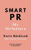 Cover for Smart PR för författare