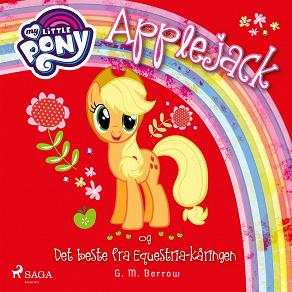 Cover for My Little Pony - Applejack og Det beste fra Equestria-kåringen