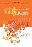 Cover for Lukivaikeudesta lukitukeen
