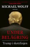 Cover for Under belägring: Trump i skottlinjen