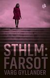 Cover for Sthlm: Farsot (NOCC, del 2)