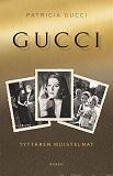 Cover for Gucci - Tyttären muistelmat