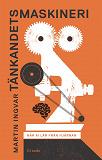 Cover for Tänkandets maskineri : När AI lär från hjärnan