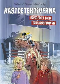 Cover for Hästdetektiverna. Mysteriet med tävlingsponnyn