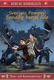 Cover for Sveriges Pompeji Sandby borgs öde