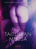 Cover for Taiteilijan muusa - eroottinen novelli