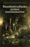 Cover for Klassikkokirjailijoiden parhaat kummitustarinat