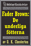 Cover for Fader Brown: De underliga fötterna. Återutgivning av text från 1945
