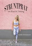 Cover for Struntprat om kost och träning