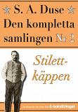 Cover for S. A. Duse: Den kompletta samlingen Nr 2 – Stilettkäppen. Återutgivning av detektivroman från 1927
