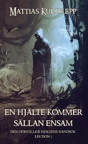 Cover for En hjälte kommer sällan ensam