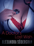 Cover for A Doctor's Last Wish - Erotic Short Story