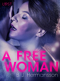 Cover for A Free Woman - Erotic Short Story