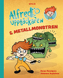 Cover for Alfred Upptäckaren och metallmonstren