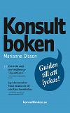 Cover for Konsultboken - guiden till att lyckas